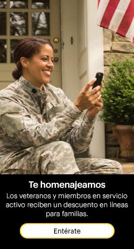 Te homenajeamos. Los veteranos y miembros de servicio activo reciben un descuento en líneas familiares. Entérate.